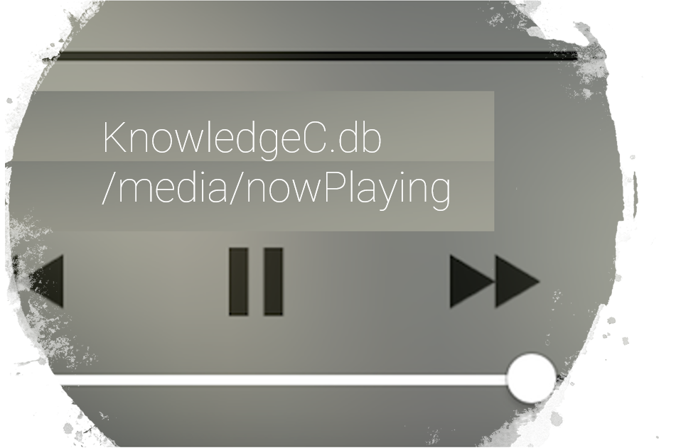 KnowledgeC: Now Playing entries